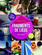 Fragments de Liège, city guide